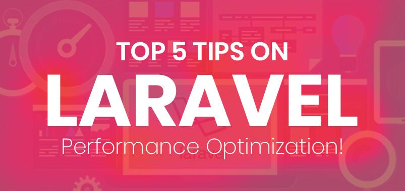 Important Performance Optimization Tips For Laravel Developers
