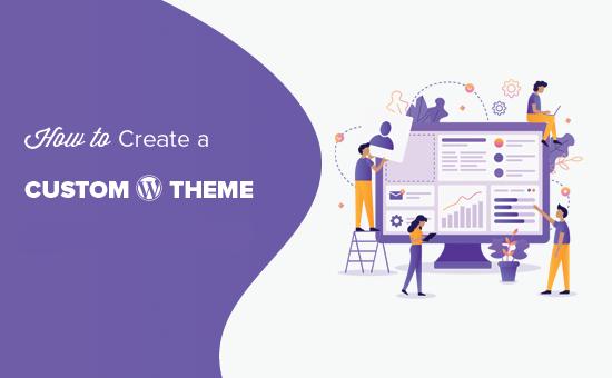 A Guide To Custom WordPress Themes