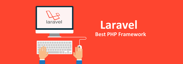 Laravel, the PHP Framework With the Most Robust Features