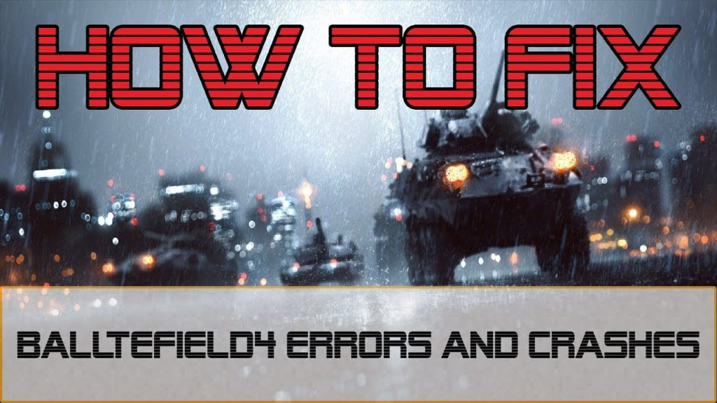 How to Fix Battlefield 4 Crashes