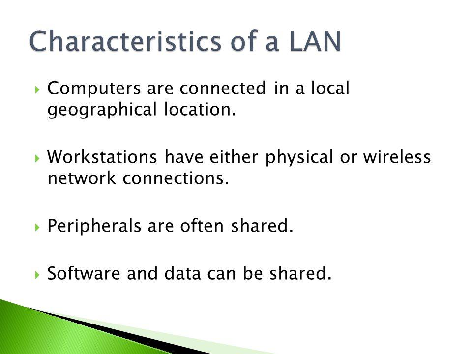 Characteristics of Local Area Network