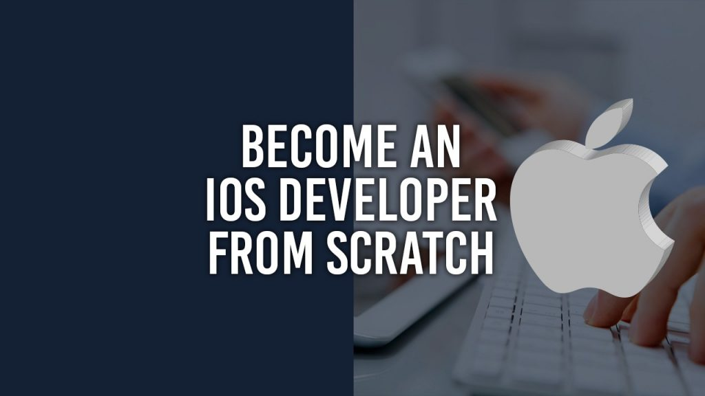 How to become an IOS Developer From Scratch?