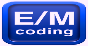 EM Coding – Do Not Bill High Level E & M Codes Before Reading This