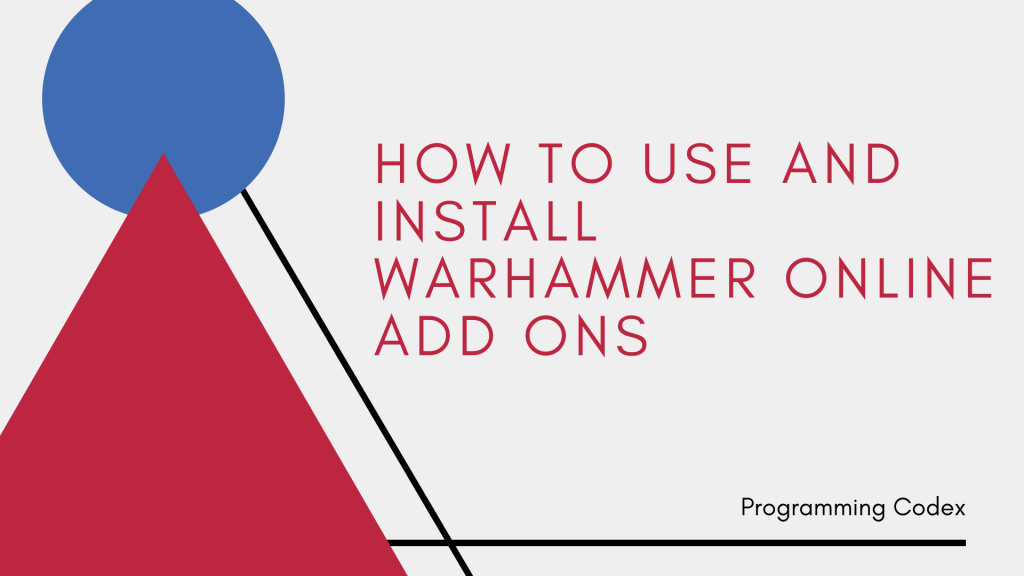 How to Use and Install Warhammer Online Add ons