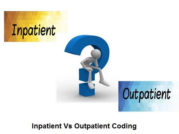 Inpatient VS Outpatient Medical Coding