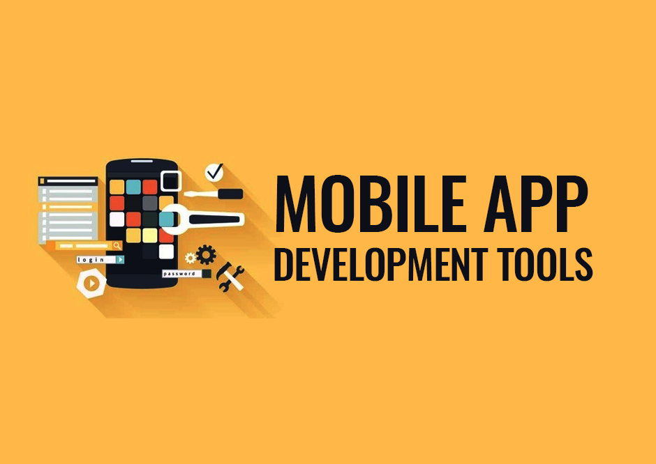 The Most Common Mobile Application Development Tools