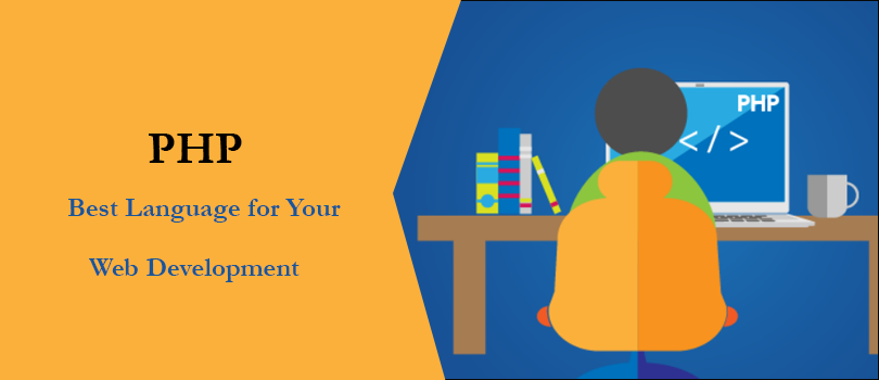 5 Reasons to Convince You That PHP Is the Best Language for Your Web Development Project