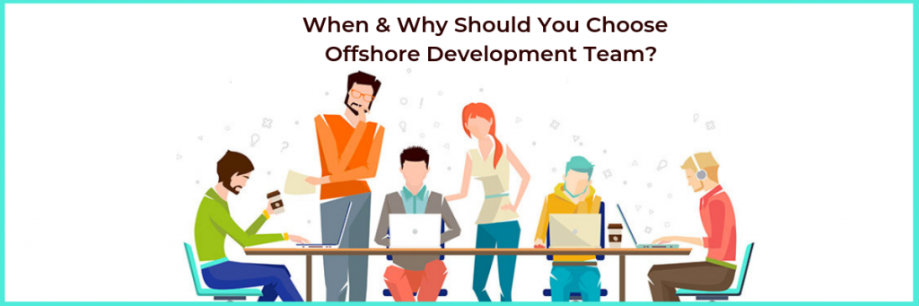 The Top Four Reasons Why to Prefer A Offshore Web Development Company