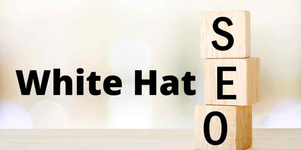 White Hat SEO: Abiding by the Search Engine Optimization Standards