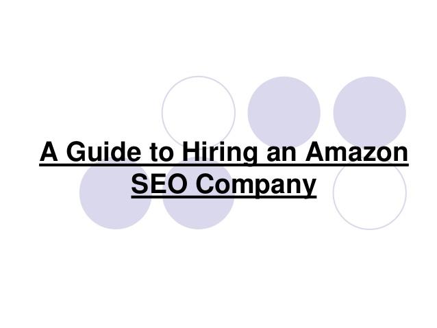 A Guide to Hiring an Amazon SEO Company