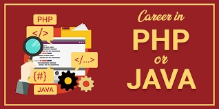 Career in PHP or Java: Which One Is Better For Beginners?
