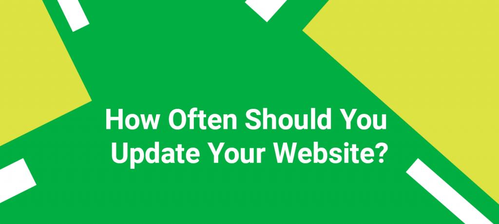 Website Maintenance: How Often Should I Update My Website?
