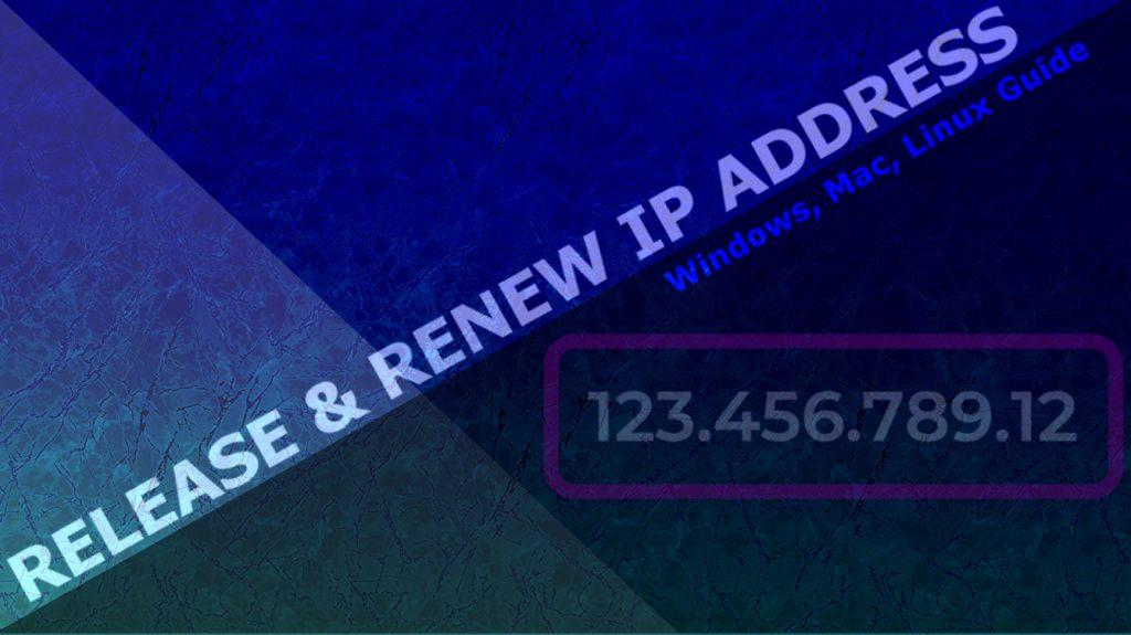 How To Release/Renew IP Address