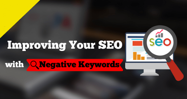 Increasing Your SEO With Negative Keywords: How?