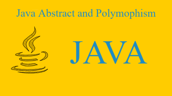 Java Abstract and Polymophism Examples