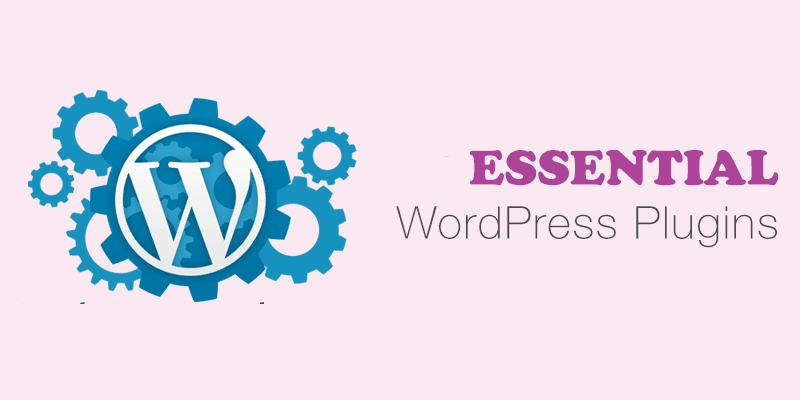 7 Essential WordPress Plugins From 2019 That Echo Into 2020