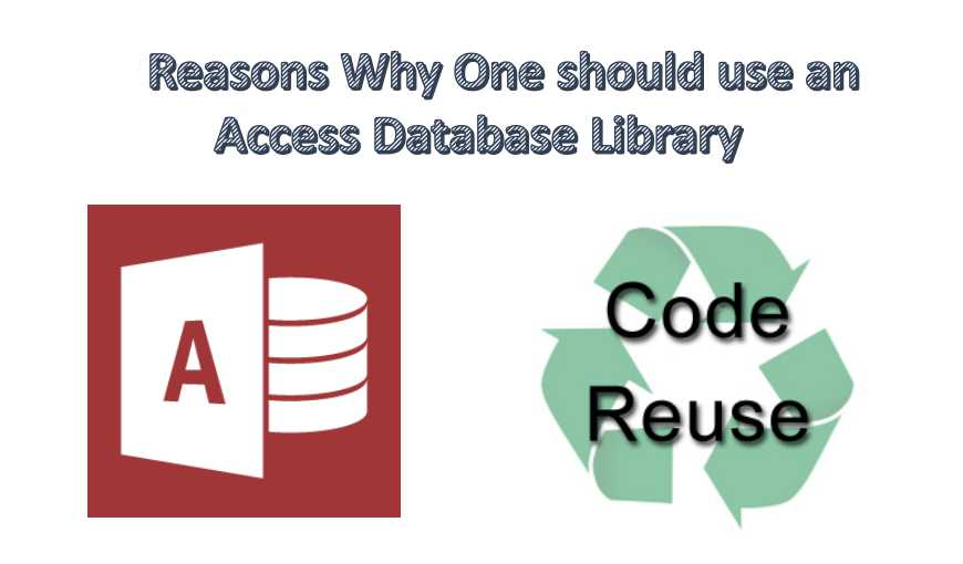 Why Use an Access Database Library?