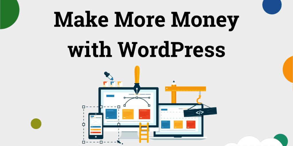 How to Earn Money on WordPress