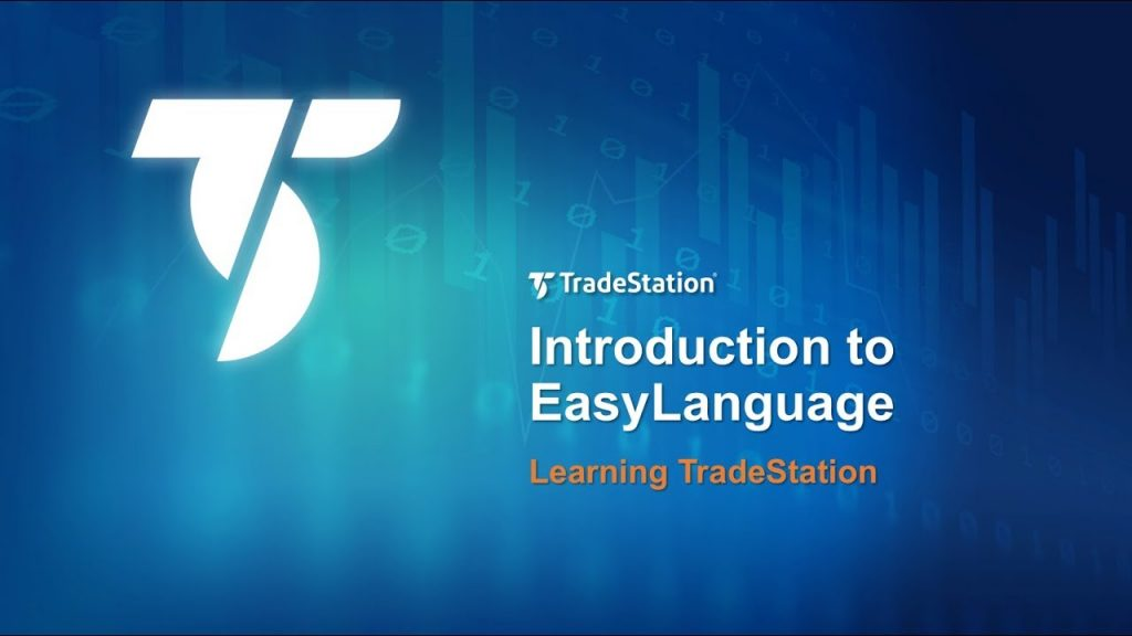 What is EasyLanguage? Created by TradeStation Securities