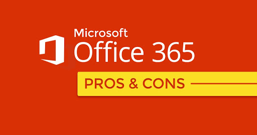 Microsoft Office 365 - Pros And Cons