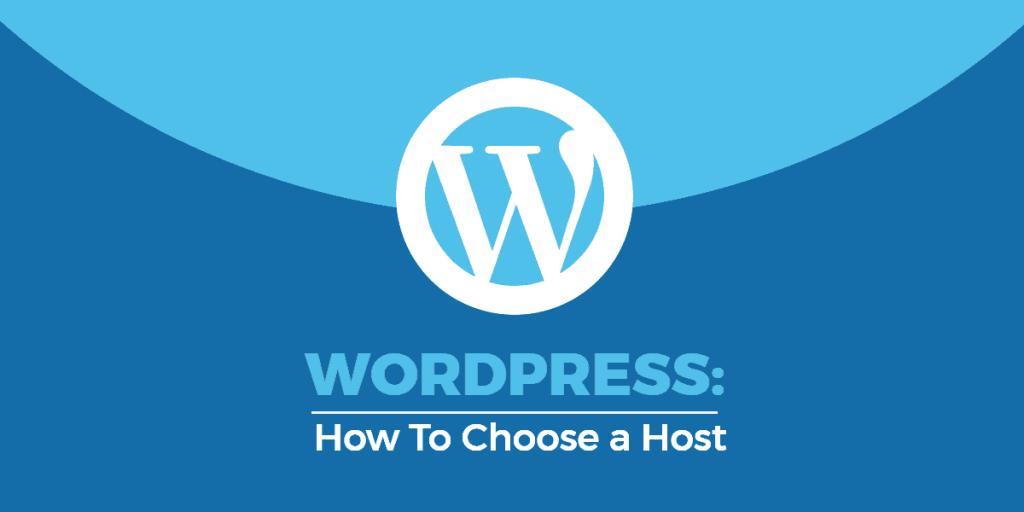 How to Choose a Good WordPress Hosting